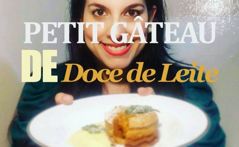 PETIT GÂTEAU DE DOCE DE LEITE