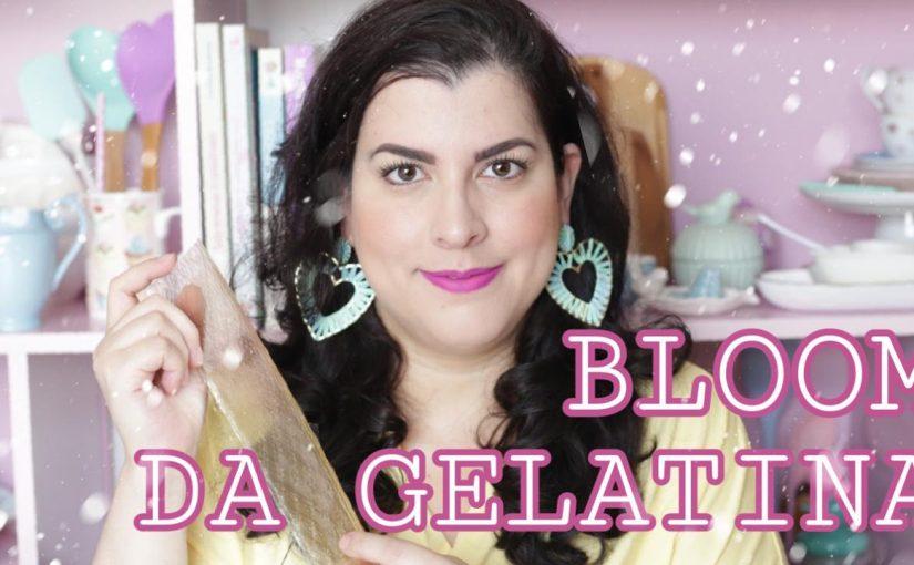 O que é o bloom da gelatina?